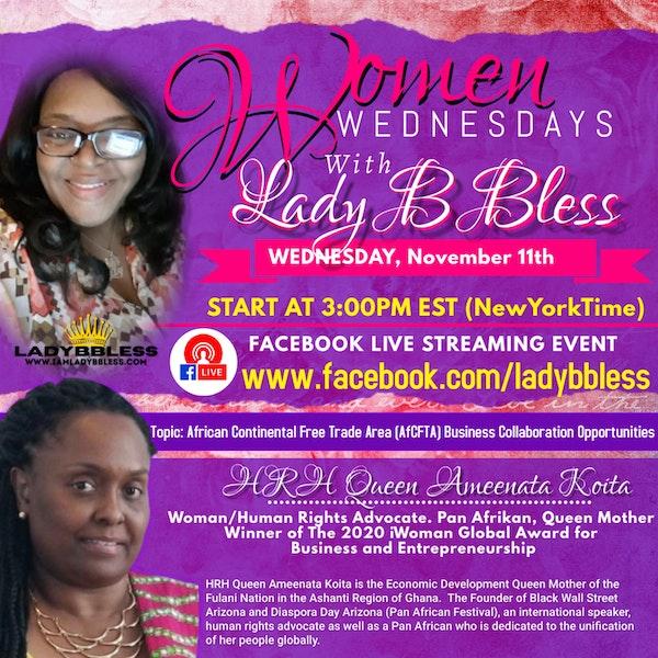 #15 November 11, 2020 - (HRH Queen Magajiya Chigaba Ameenata Koita) Women Wednesdays Image