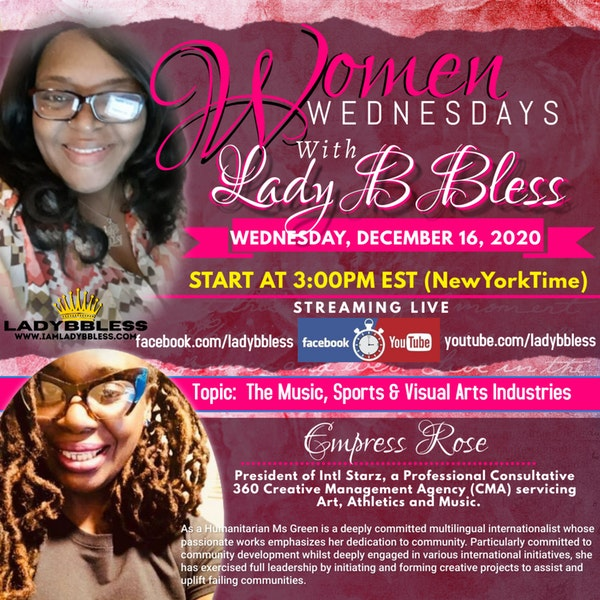 #20 December 16, 2020 - (Empress Rose) Women Wednesdays Image