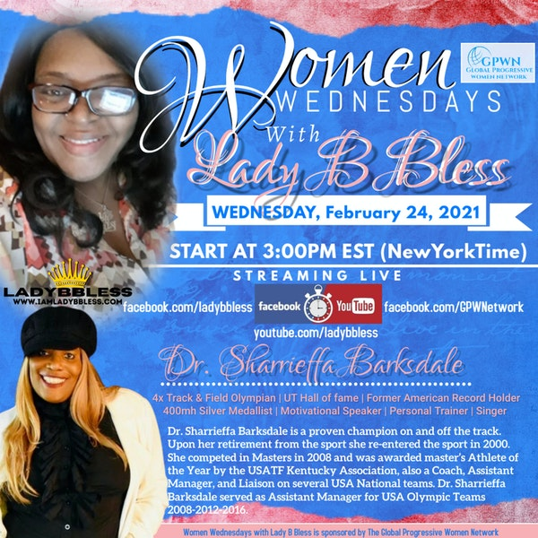 #24 February 24, 2021 - (Dr. Sharrieffa Barksdale) Women Wednesdays Image