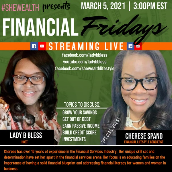 #26 March 5, 2021 - (Cherese Spand) Financial Fridays Image