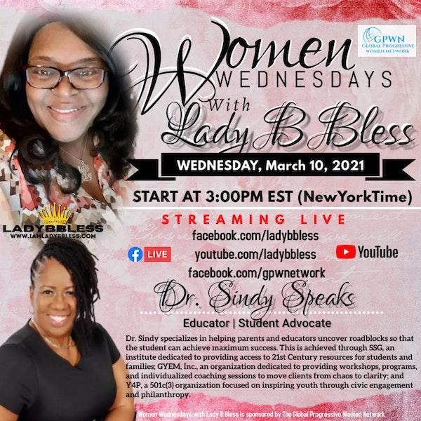 #28 March 10, 2021 (Dr. Sindy Speaks) Women Wednesdays Image