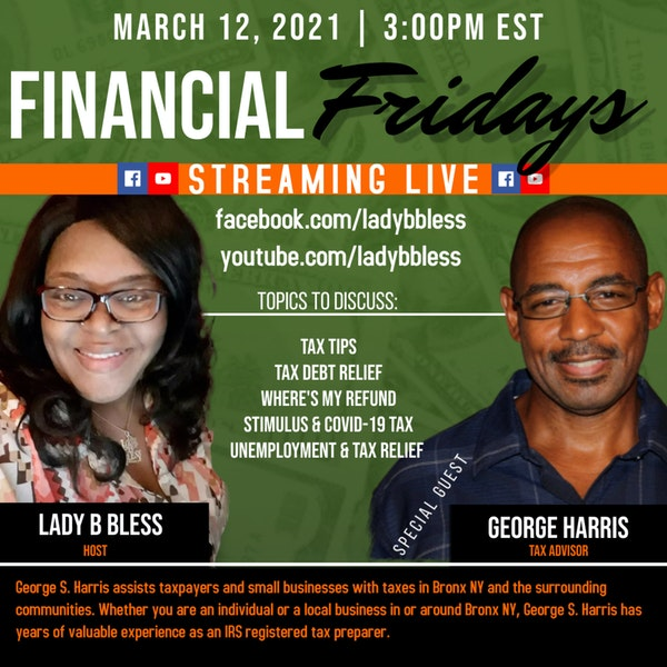 #30 March 12, 2021 (George Harris) Financial Fridays Image