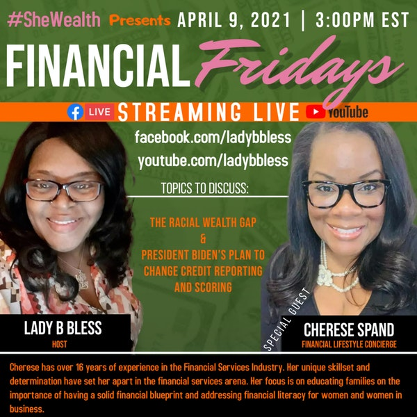 #33 April 9, 2021 (Cherese Spand) Financial Fridays Image