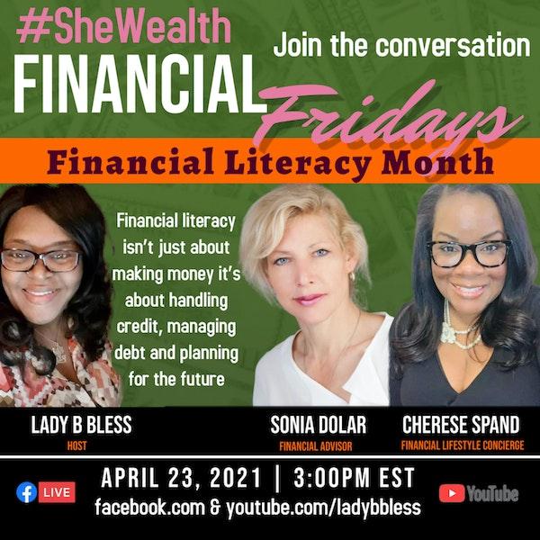 #35 April 23, 2021 (Cherese Spand & Sonia Dolar) Financial Fridays Image