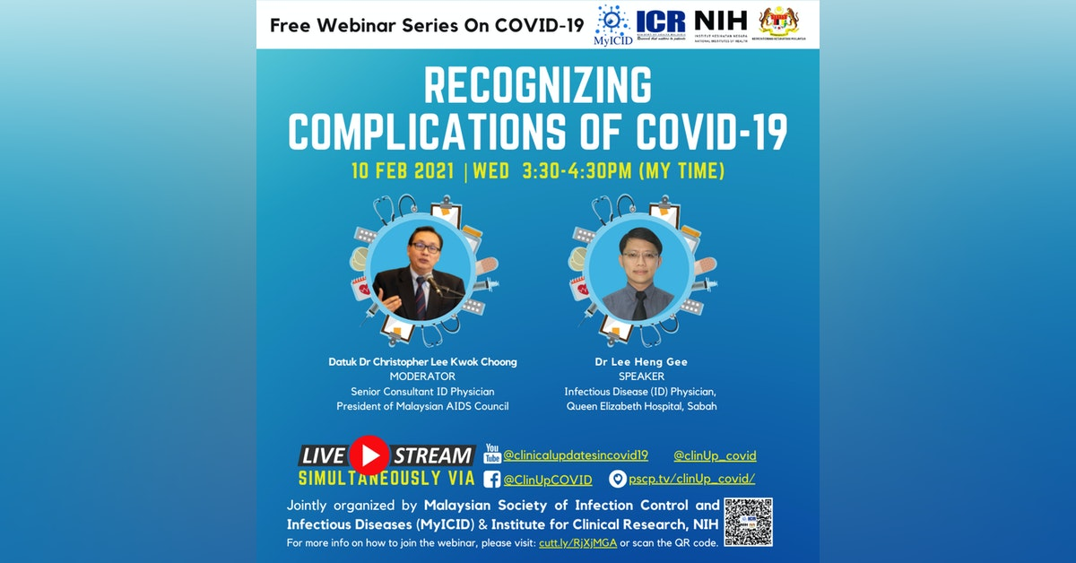 Recognizing Complications of COVID-19 by Dr Lee Heng Gee, …