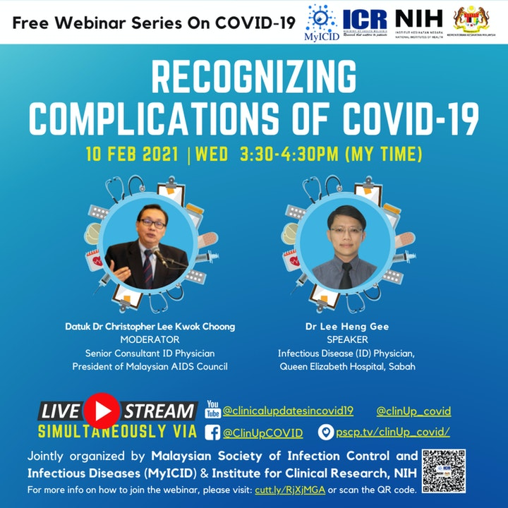 Recognizing Complications of COVID-19 by Dr Lee Heng Gee, ID Physician, Queen Elizabeth Hospital, Sabah, Malaysia