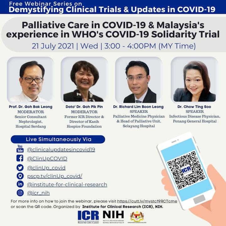 Malaysia's experience in WHO's COVID-19 Solidarity Trial & Palliative Care in COVID-19