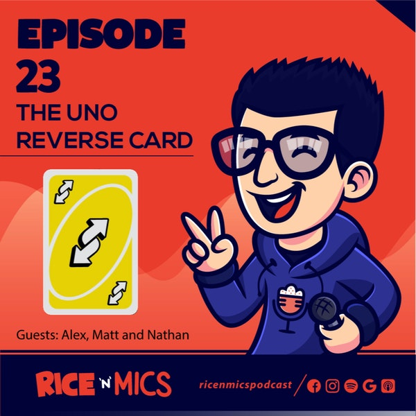 23 - The Uno Reverse Card Image