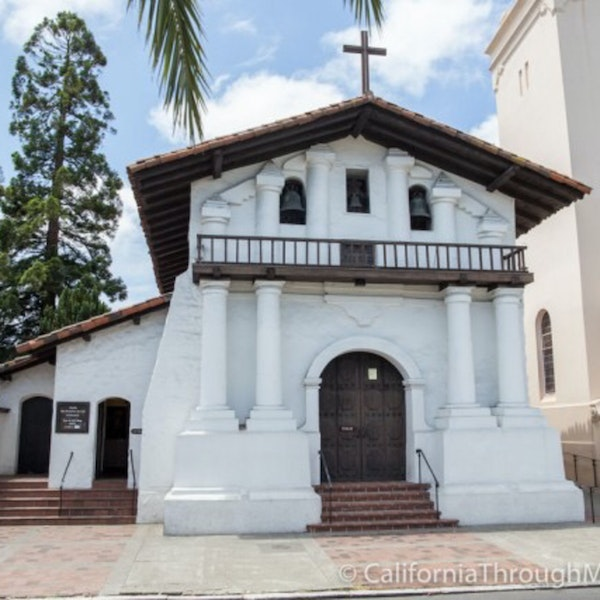Spanish Missions: The Spine of Modern California