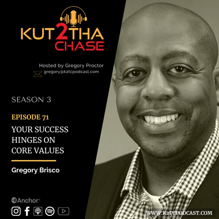 E71 - Your Success Hinges On Core Values