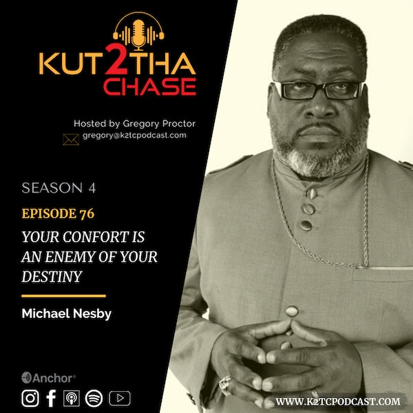 E76 - Your Comfort Is An Enemy To Your Destiny