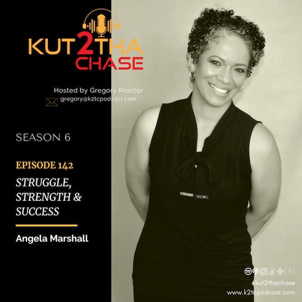 E142 - Struggle, Strength & Success