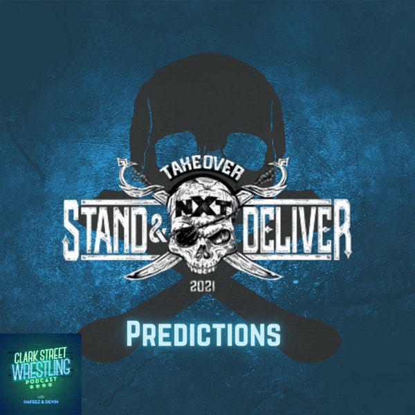 NXT Takeover: Stand & Deliver (Predictions) Image