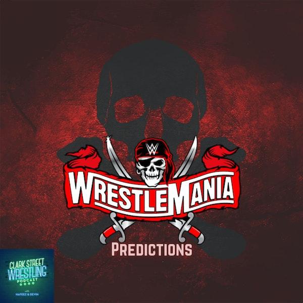 WrestleMania!!!!  (WrestleMania 37 Predictions) Image