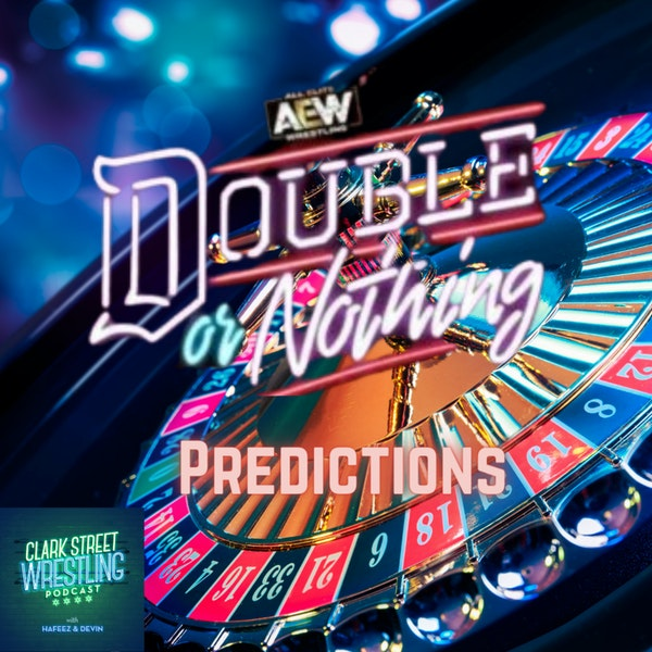 Stay In Your Lane Tony , AEW Double Or Nothing (Predictions) Image