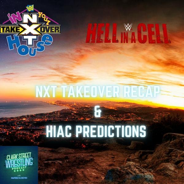 Predictions Just Got Personal Now ( NXT Takeover Recap/ HIAC Predictions) Image