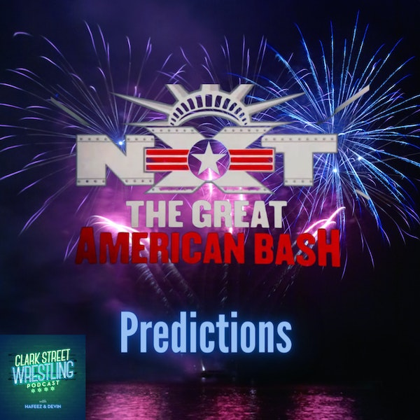 They Want The Smoke LOL ( NXT GAB Predictions) Image