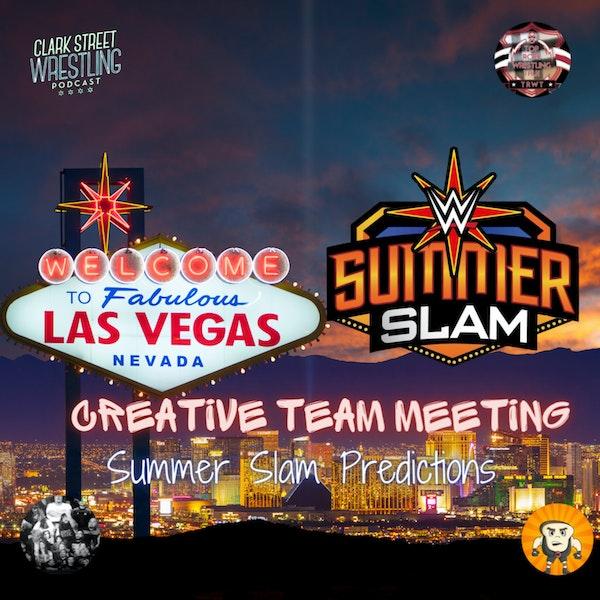 Creative Team Meeting ( SummerSlam Predictions) Image