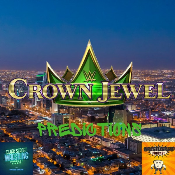 Is It On The Order? ( Crown Jewel Predictions)