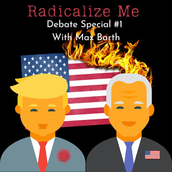 2020 Presidential Debate Special #1 with Max Barth Image