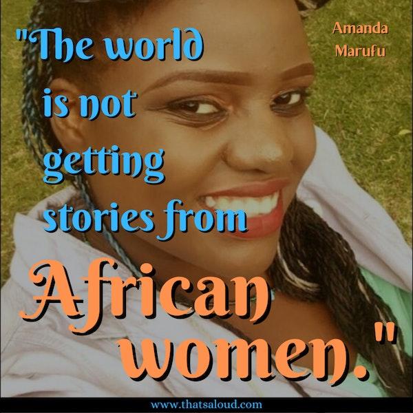 Awakening African Feminism w/ Amanda Marufu