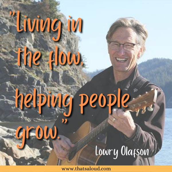 The Power of Song w/ Lowry Olafson