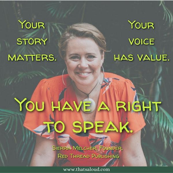Your Voice Has Value w/ Sierra Melcher