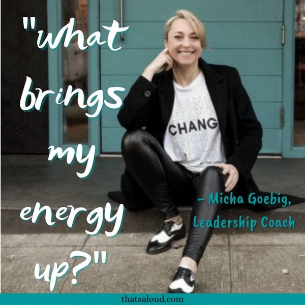 Go Big and Get Home: Authentic Visibility w/ Micha Goebig