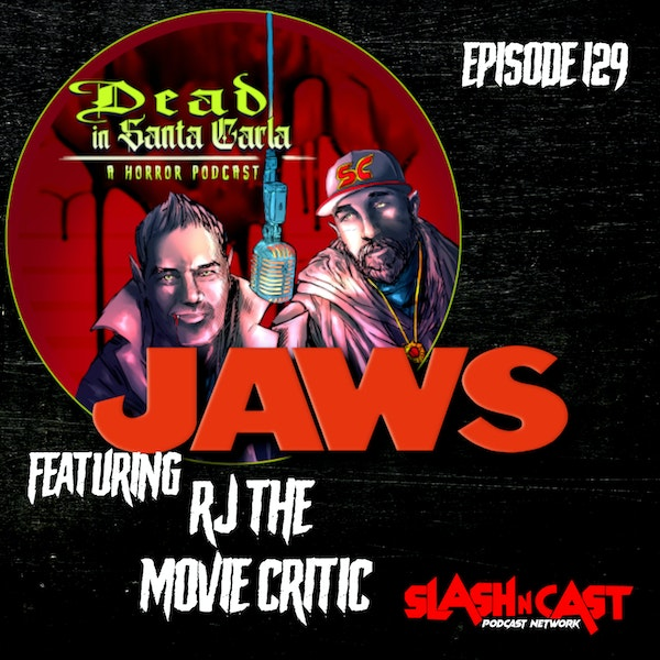 E129. Jaws (1975) ft. RJ The Movie Critic | Discussion/Review