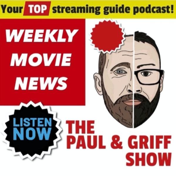 Paul & Griff's Weekly Movie News 14/09/21