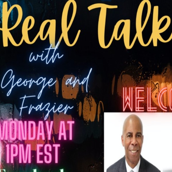 The Real Talk Show Discussing Topics Including Racism in the UK & USA, Relationships, Men Who Suffer Domestic Abuse & Much More...