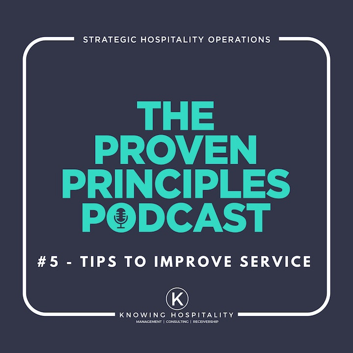 #5: 10 Tips To Immediately Improve Service