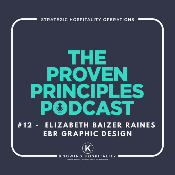 #12: Elizabeth Baizer Raines - On Branding and Creating (or Clarifying) Your Story Image