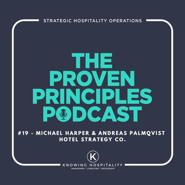 #19: Michael Harper & Andreas Palmqvist - On Hotel Strategy, Performance Hacking and Growing Your Business Image