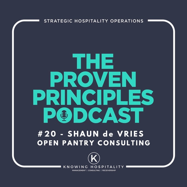 Running a Successful Restaurant: Shaun de Vries, Open Pantry Podcast Image
