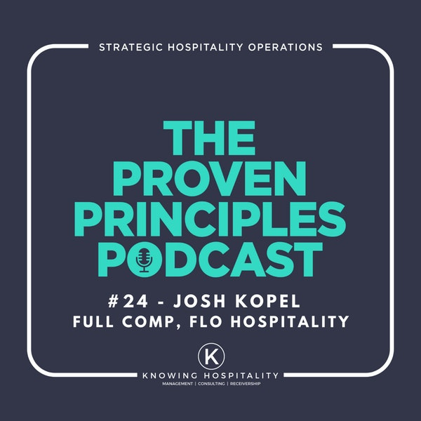Pivoting and The Future of Hospitality: Josh Kopel, Full Comp Podcast Image