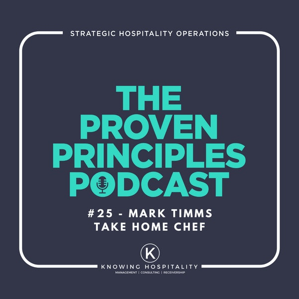 #25: Mark Timms - On the Personal Development and Evolution of an Executive Chef Image