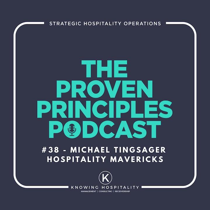Good to Great: Michael Tingsager, Hospitality Mavericks