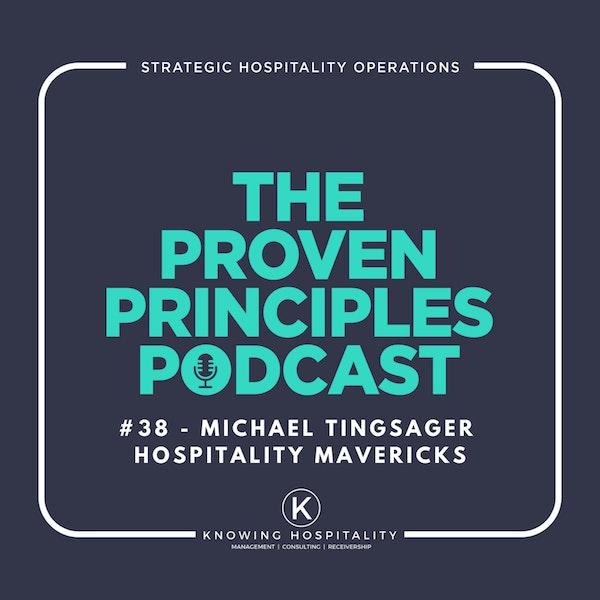 Good to Great: Michael Tingsager, Hospitality Mavericks Image