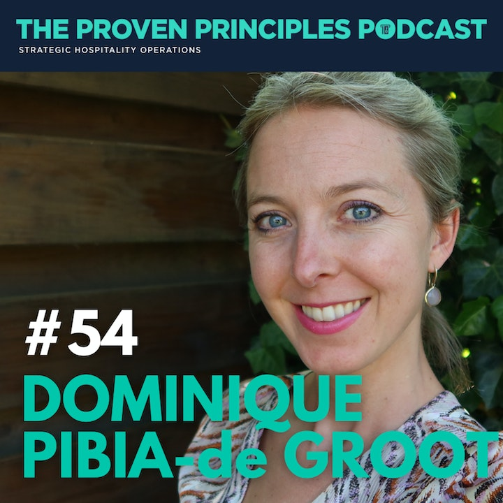 The Experience is The Answer: Dominique Pibia-de Groot, DG Hospitality