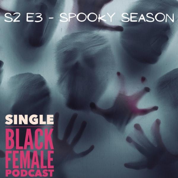 S2 E3 - Spooky Season Image