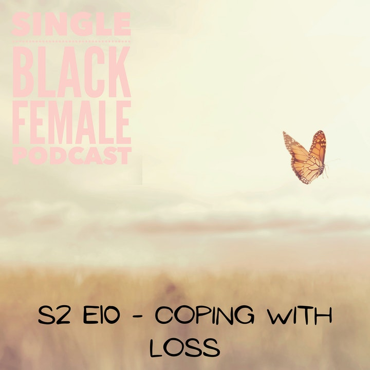 Coping with Loss - S2 Ep10