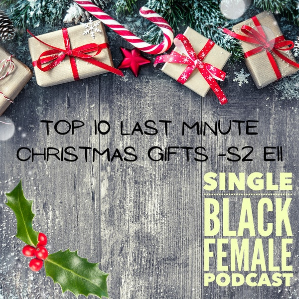 Top 10 Last Minute Christmas Gifts - S2 E11