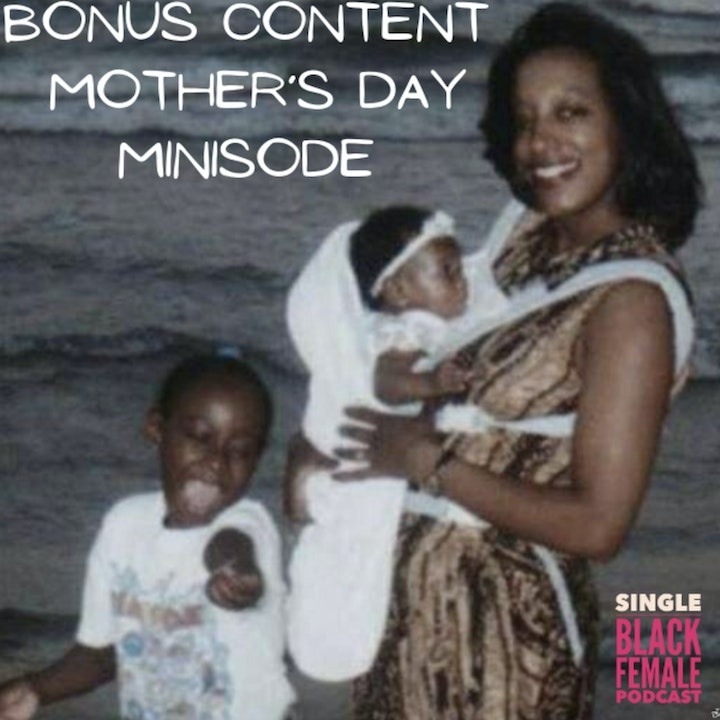 **Mother's Day Minisode