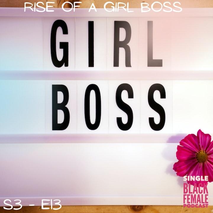 Rise of A Girl Boss