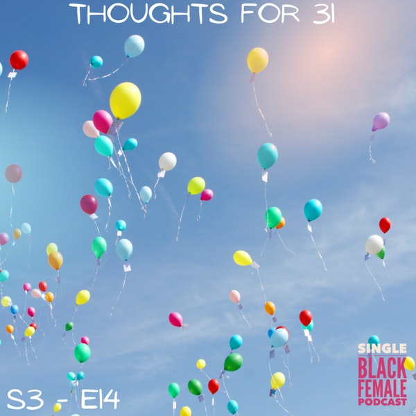Thoughts for 31