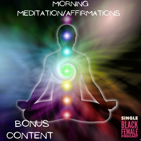 Morning Meditation/Affirmations (BONUS)