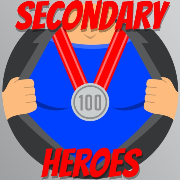 Secondary Heroes Podcast Episode 100: Trip Down Memory Lane Image
