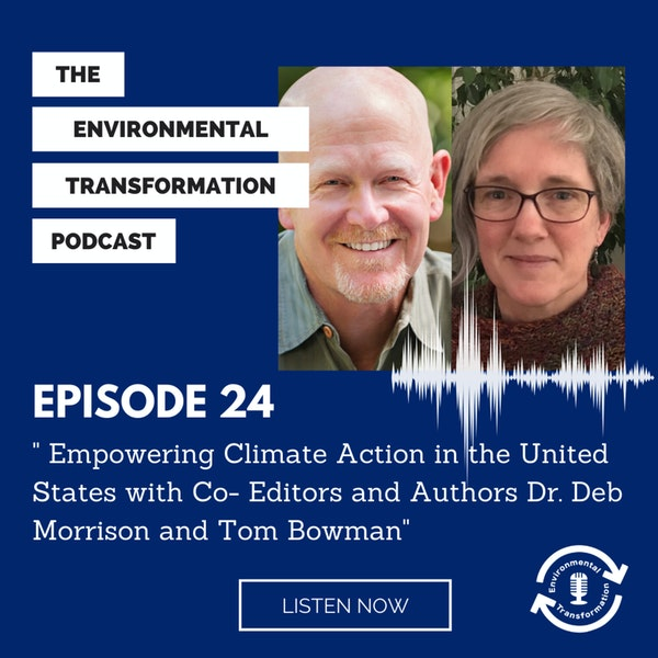 Empowering Climate Action in the United States with Co-Editors/Authors Dr. Deb Morrison and Tom Bowman Image