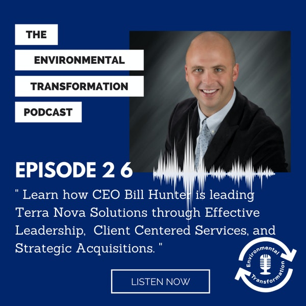 Learn how CEO Bill Hunter is leading Terra Nova Solutions through Effective Leadership, Client Centered Services, and Strategic Acquisitions Image